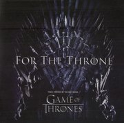 FOR THE THRONE (MUSICA INSPIRADA EN GAME OF THRONES)